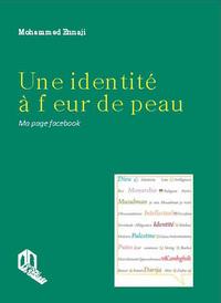 UNE IDENTITE A FLEUR DE PEAU : MA PAGE FACEBOOK