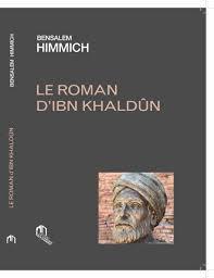 ROMAN D'IBN KHALDUN (LE)
