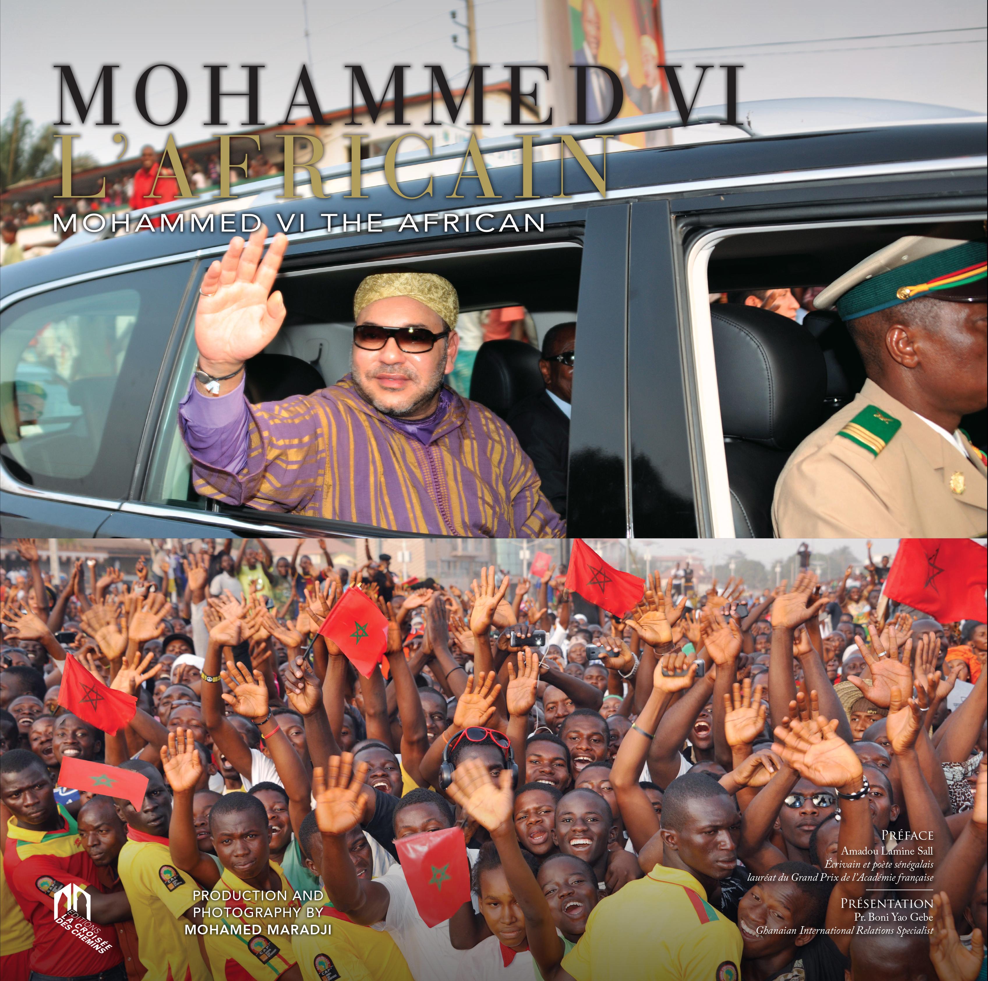 MOHAMMED VI L'AFRICAIN
