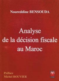 ANALYSE DE LA DECISION FISCALE AU MAROC