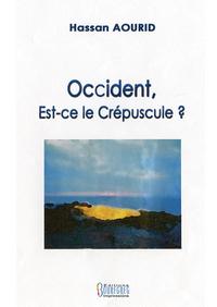 OCCIDENT, EST-CE LE CREPUSCULE ?