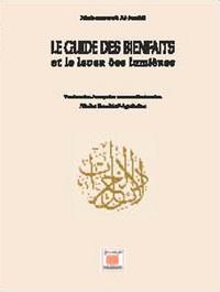 GUIDE DES BIENFAITS ET LE LEVER DES LUMIERE (LE) + CD AUDIO