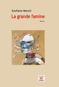 GRANDE FAMINE (LA) - ROMAN