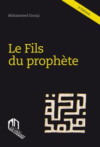 FILS DU PROPHETE, (LE)