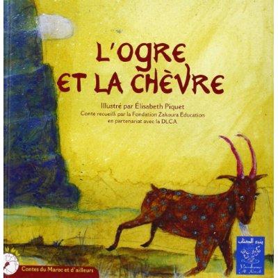 OGRE ET LA CHEVRE (L') (BILINGUE FRANCAIS-ARABE)