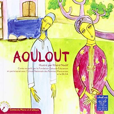 AOULOUT (BILINGUE FRANCAIS-ARABE)