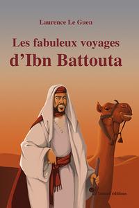 FABULEUX VOYAGES D IBN BATTOUTA (LES)