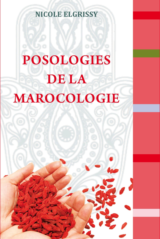 POSOLOGIES DE LA MAROCOLOGIE