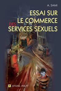 ESSAI SUR LE COMMERCE DES SERVICES SEXUELS