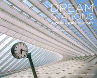 DREAM STATION - A WORLDWIDE ODYSSEY