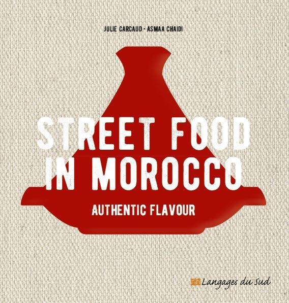STREET FOOD IN MOROCCO, AUTHENTIC FLAVOUR