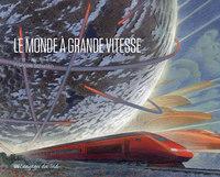 LE MONDE A GRANDE VITESSE
