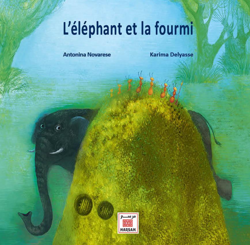 ELEPHANT ET LA FOURMI (L')