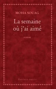LA SEMAINE OU J'AI AIME