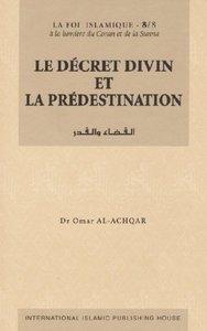 LE DECRET DIVIN ET LA PREDESTINATION