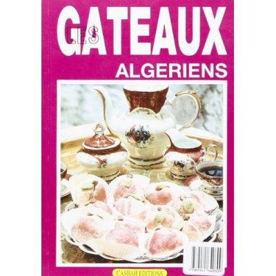 GATEAUX ALGERIENS (LES)