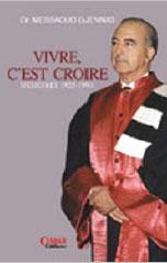 VIVRE C'EST CROIRE