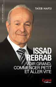 ISSAD REBRAB : VOIR GRAND, COMMENCER PETIT ET ALLER VITE