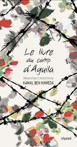 LE LIVRE DU CAMP D'AGUILA