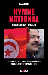 HYMNE NATIONAL. PROPOS SUR LA TUNISIE II