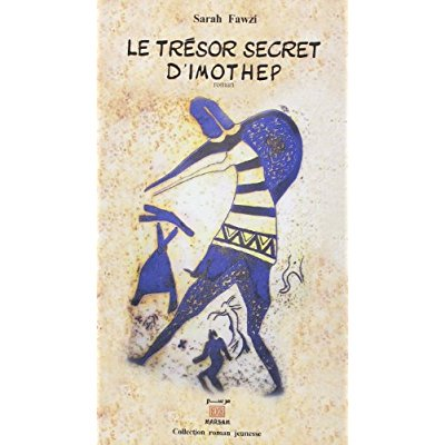 LE TRESOR SECRET D'IMOTHEP