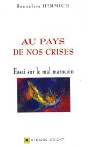 AU PAYS DE NOS CRISES