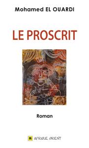 PROSCRIT (LE)