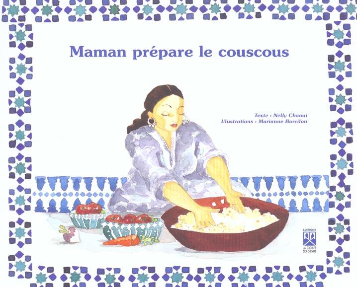 MAMAN PREPARE LE COUSCOUS (FRANCAIS)