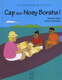 CAP SUR NOSY BORAHA - LIVRE