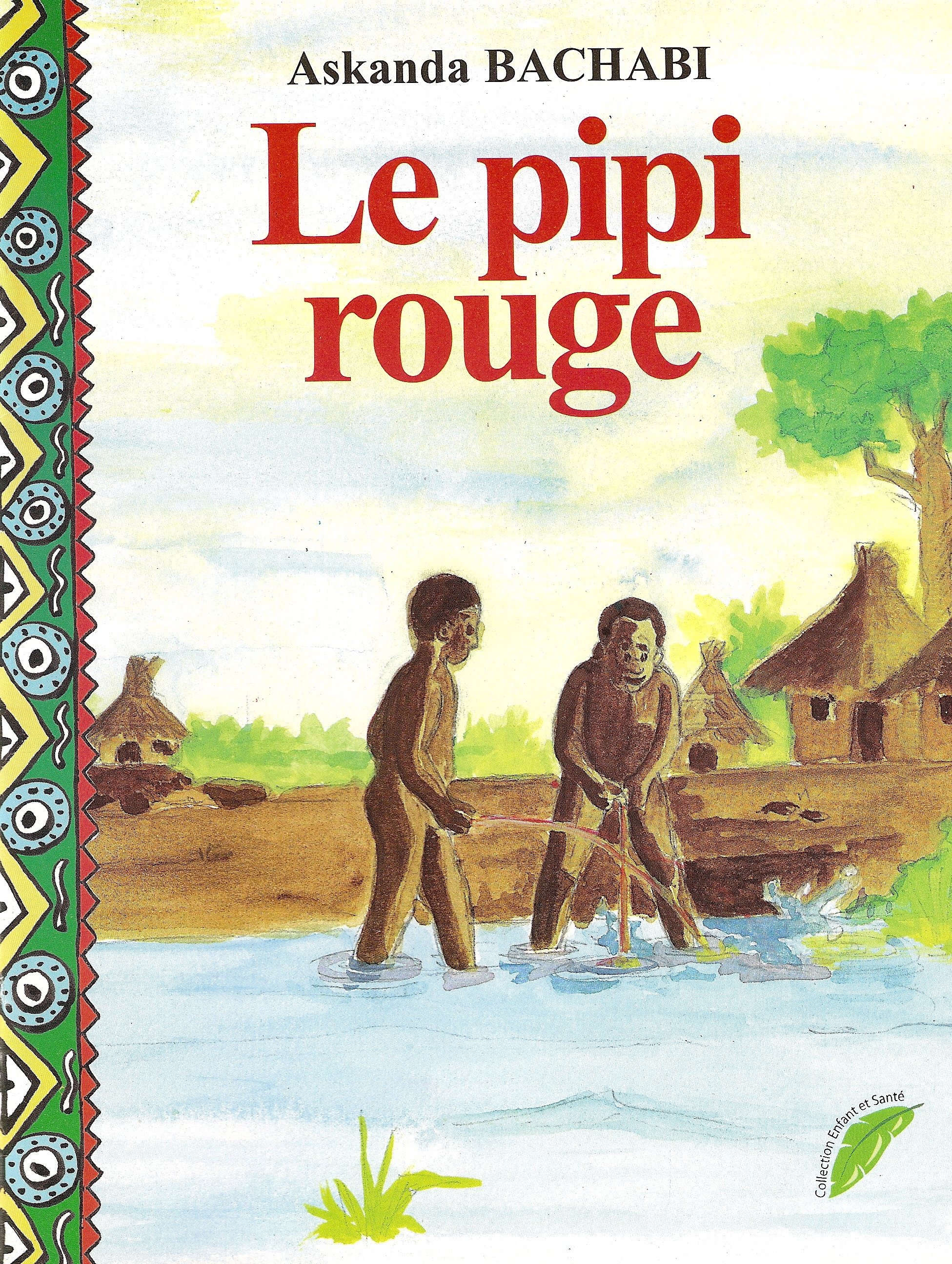 LE PIPI ROUGE