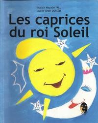 LES CAPRICES DU ROI SOLEIL