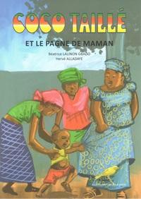 COCO TAILLE ET LE PAGNE DE MAMAN