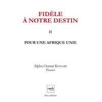 FIDELE A NOTRE DESTIN V2 - POUR UNE AFRIQUE UNIE