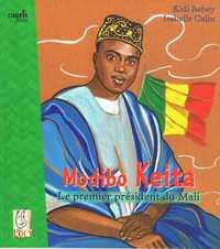 MODIBO KEITA - LE PREMIER PRESIDENT DU MALI