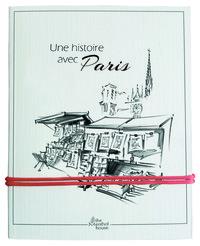 UNE  HISTOIRE AVEC PARIS, BOUQUINISTES