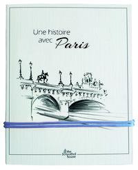 UNE  HISTOIRE AVEC PARIS PONT NEUF