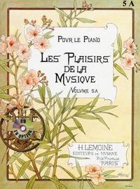 LES PLAISIRS DE LA MUSIQUE VOL.5A --- PIANO