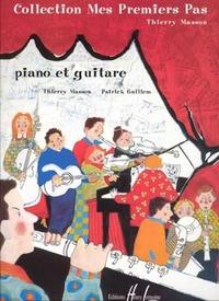 MES PREMIERS PAS --- GUITARE ET PIANO