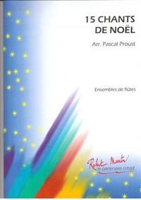 15 CHANTS DE NOEL MUSIQUE D'ENSEMBLE-PARTITION+PARTIES SEPAREES