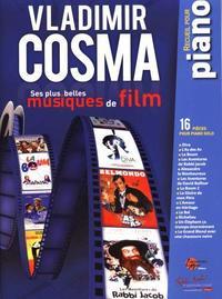 VLADIMIR COSMA : SES PLUS BELLES MUSIQUES DE FILM PIANO
