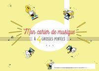 CAHIER DE MUSIQUE POUR ENFANT 4 GROSSES PORTEES