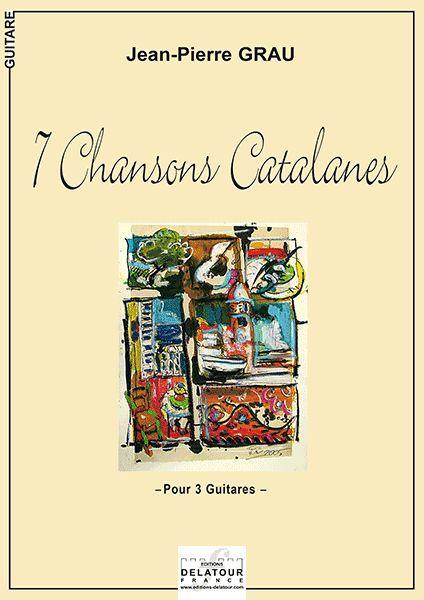 7 CHANSONS CATALANES POUR 3 GUITARES