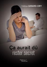 CA AURAIT DU RESTER SECRET