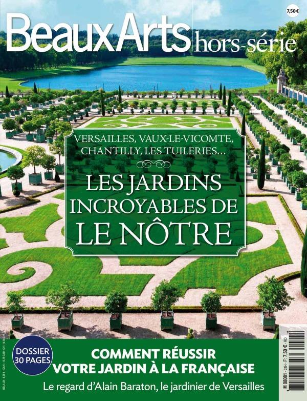 LES JARDINS INCROYABLES DE LE NOTRE - VERSAILLES, VAUX-LE-VICOMTE, CHANTILLY - LES TUILERIES ...