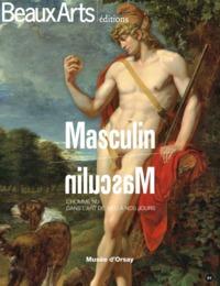 MASCULIN-MASCULIN MUSEE D'ORSAY - L'HOMME NU DANS L'ART DE 1800 A NOS JOURS