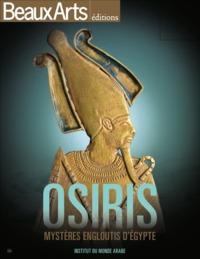 OSIRIS, LES MYSTERES ENGLOUTIS D'EGYPTE - IMA