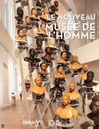 LE NOUVEAU MUSEE DE L'HOMME