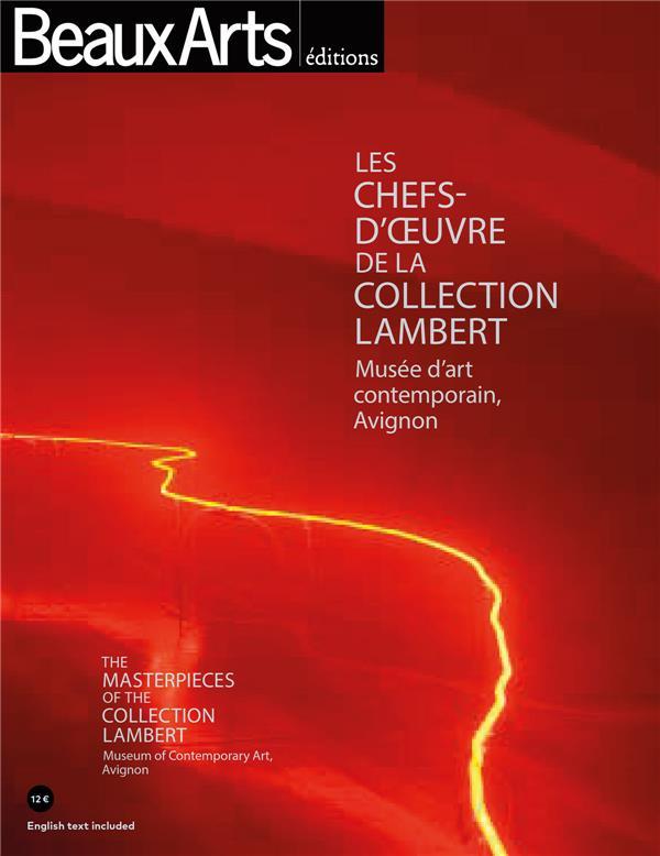 LES CHEFS-D'OEUVRE DE LA COLLECTION LAMBERT (BILINGUE ANGLAIS-FRANCAIS) - MUSEE D'ART CONTEMPORAIN,
