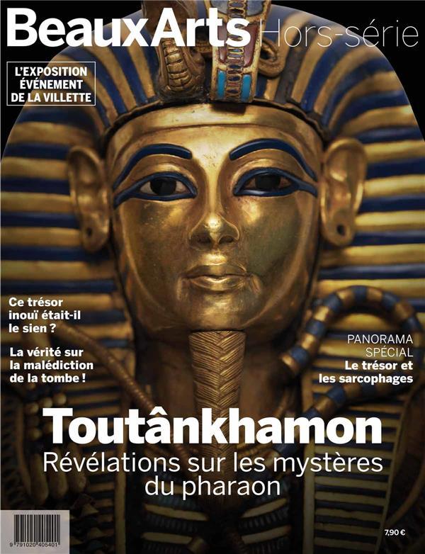 TOUTANKHAMON. REVELATIONS SUR LES MYSTERES DU PHARAON