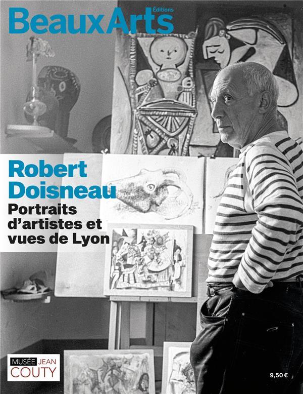 Robert doisneau : portraits d'artistes et vues de lyon - au musee jean couty